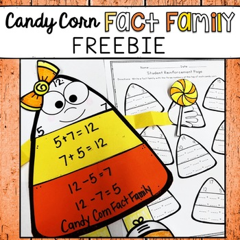 FACT FAMILIES, RELATING ADDITION SUBTRACTION CANDY CORN CRAFT FREEBIE