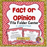 FACT OR OPINION FILE FOLDER CENTER