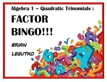 FACTOR BINGO! Quadratic Trinomials WITH VIDEO (Sheets, answer cards, answer key)