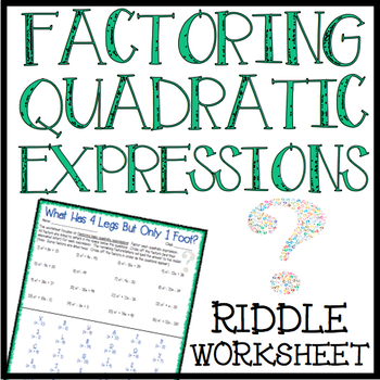 Factoring Quadratic Expressions Worksheet By Limitless Lessons Tpt
