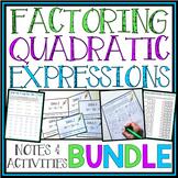FACTORING QUADRATIC EXPRESSIONS BUNDLE
