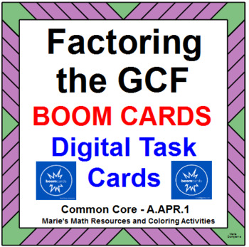 FACTORING THE GCF:  BOOM DIGITAL TASK CARDS (20 TASK CARDS)