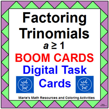 FACTORING TRINOMIALS WITH GCF's: BOOM  DIGITAL TASK CARDS (30 TASK CARDS)
