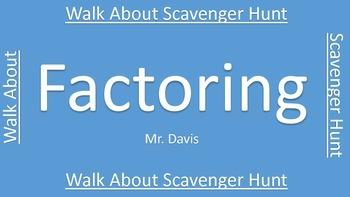 FACTORING Walk About Scavenger Hunt