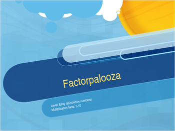 Factorpalooza     Level: Easy
