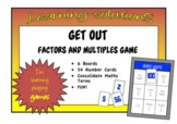 FACTORS and MULTIPLES GAME - GET OUT
