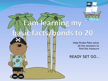 BASIC FACTS TO 20 - ADDITION PIRATE PETE POWERPOINT