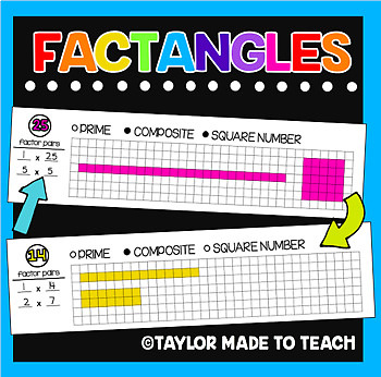 FACTangles - A great way to review factors, prime/composite and square numbers!