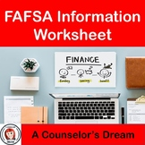 FAFSA Information Worksheet