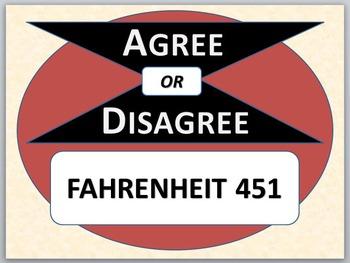 FAHRENHEIT 451 - Agree or Disagree Pre-reading Activity