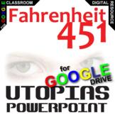 FAHRENHEIT 451 Introduction to Utopias (Created for Digital)