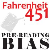 FAHRENHEIT 451 PreReading Bias