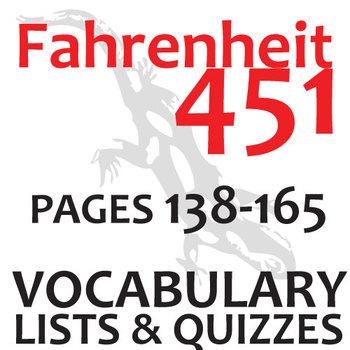 FAHRENHEIT 451 Vocabulary List and Quiz (30 words, pgs 138-165)