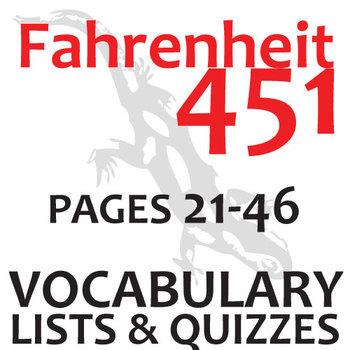 FAHRENHEIT 451 Vocabulary List and Quiz (30 words, pgs 21-46)