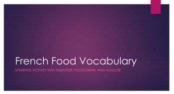 FAIM/SOIF : speaking activity using hunger/thirst, food/drink vocab and VOULOIR