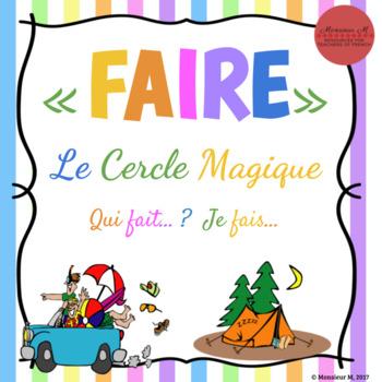 French Verb FAIRE - Le Cercle Magique [Qui fait ? Je fais...] Speaking Game
