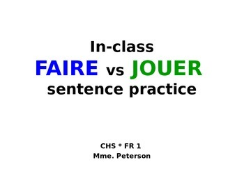 FAIRE and JOUER Simple sentence writing practice (positive