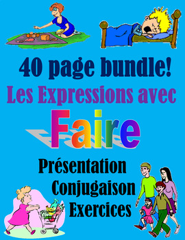 FAIRE expressions (presentation /Oral activities /written activities) 40 slides!