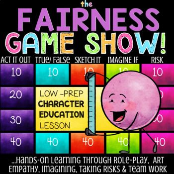 FAIRNESS: Being Fair Character Education School Counseling Lesson *Low-Prep Fun!