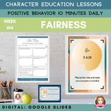 FAIRNESS   Google Slides   Positive Behavior   Daily Chara