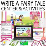 FAIRY TALE WRITING CENTER ACTIVITIES