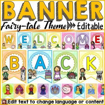 FAIRYTALE CLASS DECOR: EDITABLE BACK TO SCHOOL BANNER