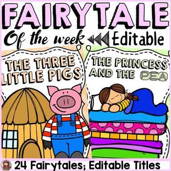 FAIRYTALE CLASS DECOR: FAIRYTALE OF THE WEEK POSTERS: EDITABLE