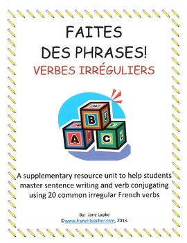 FAITES DES PHRASES VERBES IRREGULIERS - French sentence building
