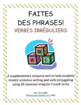 FAITES DES PHRASES VERBES IRREGULIERS - French sentence building