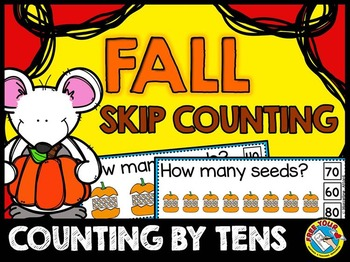 FALL MATH ACTIVITIES: PUMPKINS SKIP COUNTING CENTER: COUNTING BY 10S CLIP CARDS