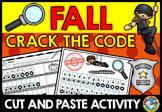 FALL ACTIVITIES FIRST GRADE (CRACK THE CODE CUT AND PASTE WORKSHEETS)