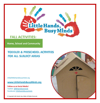 FALL Activities:Home,School & Community Weekly Thematic Unit for Toddlers & PreK