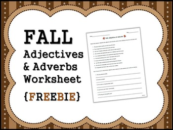 FALL Adjectives & Adverbs Worksheet {FREEBIE}