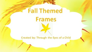 FALL FRAMES 15 in ALL!
