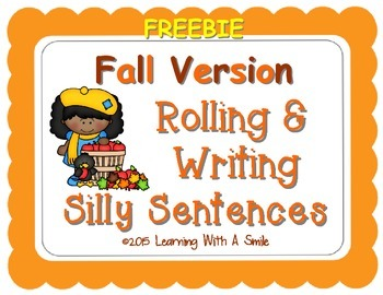 Silly Sentences FREEBIE Roll & Write Silly Sentences FALL EDITION