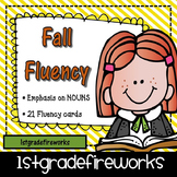 FALL Fluency with an emphasis on NOUNS