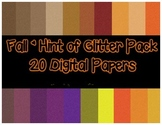 {Freebie} FALL Hint of Glitter Pack- 20 Digital Papers