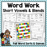 Fall Word Work!  Sorts and Games for Short Vowels and Blends