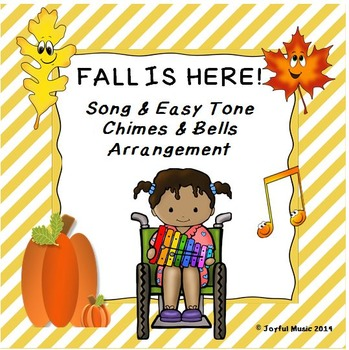 FALL IS HERE! Song & Easy Tone Chimes & Bells Arrangement