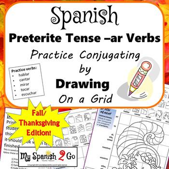 FALL OR THANKSGIVING SPANISH PRETERITE TENSE -AR VERBS Draw on Grid