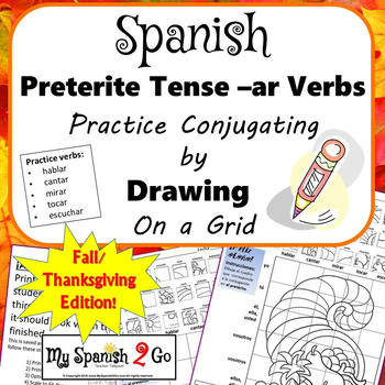 FALL OR THANKSGIVING SPANISH PRETERITE TENSE -AR VERBS Draw on Grid