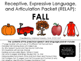 FALL- Receptive, Expressive Language, and Articulation Packet (RELAP)