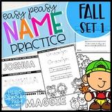 FALL SET 1 - Easy Peasy Name Practice Activities - PreK, Kinder, Preschool