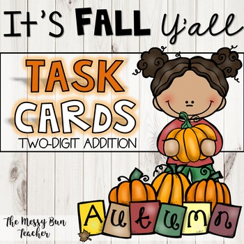 2-DIGIT ADDITION TASK CARDS- FALL THEME