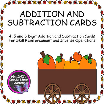 FALL THEME 4, 5 and 6 Digit Addition and Subtraction Cards