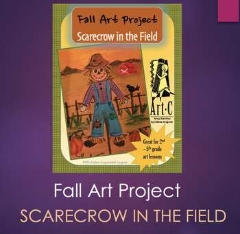 FALL/WINTER  ART PROJECT: SCARECROW IN THE FIELD