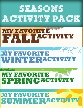 FALL, WINTER, SPRING, AND SUMMER {My Favorite Activity}
