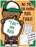 FALL into MATH: A NO PREP, Fall-Themed Math Packet