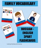 FAMILY VOCABULARY - RUSSIAN - ENGLISH FLASHCARDS