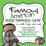 George Washington Carver: Famous American Mini Unit {PowerPoint & Printables}